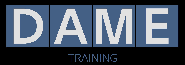 DAME Training